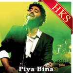 Piya Bina - MP3