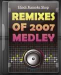 Remixes Of 2007 Medley - MP3