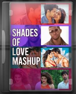 Shades of Love Mashup - MP3