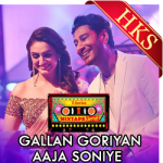 Gallan Goriyaan | Aaja Soniye - MP3