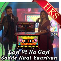 Layi Vi Na Gayi | Sadde Naal Yaariyan - MP3