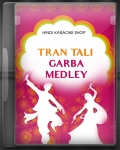 45 Minutes Tran Tali Garba Medley - MP3 + VIDEO