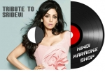 Tribute To Sridevi - MP3 + VIDEO