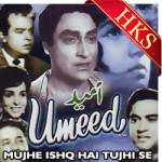 Mujhe Ishq Hai Tujhi Se (Rearranged) - MP3 + VIDEO